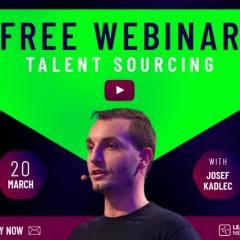 Talent Sourcing Webinar cu Josef Kadlec